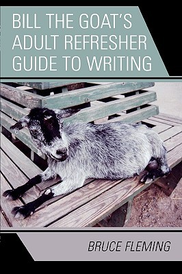 Bill the Goat's Adult Refresher Guide to Writing