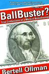 Ballbuster?: True Confessions of a Marxist Businessman