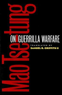 On Guerrilla Warfare by Mao Tse-tung