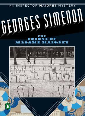 The Friend of Madame Maigret by Georges Simenon