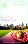 Catch a Rising Star (Drama Queen #1)