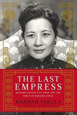 The Last Empress by Hannah Pakula