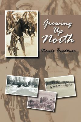 Growing Up North by Morris Bradburn