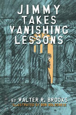 Jimmy Takes Vanishing Lessons by Walter R. Brooks