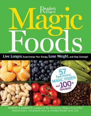 Magic Foods by Robert A. Barnett