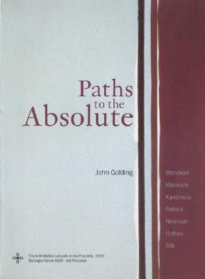 Paths to the Absolute by John Golding