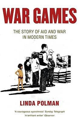 War Games by Linda Polman