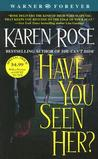 Have You Seen Her? (Romantic Suspense, #2)