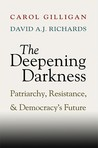 The Deepening Darkness: Loss, Patriarchy, and Democracy's Future