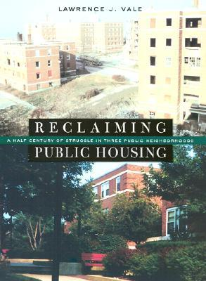 Reclaiming Public Housing by Lawrence J. Vale
