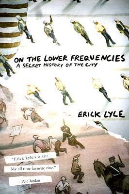 On the Lower Frequencies by Erick Lyle