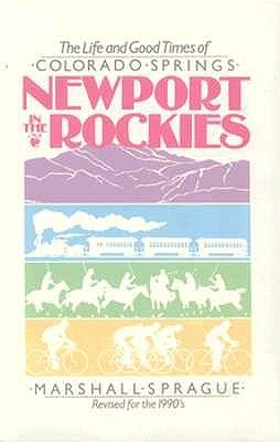 Newport In Rockies by Marshall Sprague