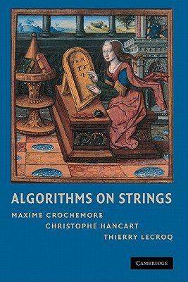 Algorithms on Strings by Maxime Crochemore