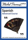 Michel Thomas Advanced Course Spanish