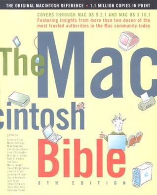 The Macintosh Bible by Marty Cortinas
