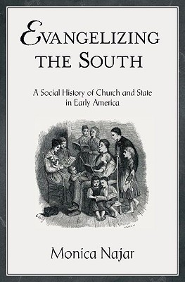 Evangelizing the South by Monica Najar