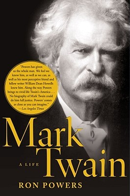 Mark Twain by Ron Powers