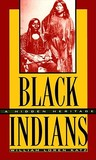 Black Indians: A Hidden Heritage