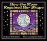 How the Moon Regained Her Shape