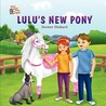 Wicky Wacky Farm Stories-Lulu's New Pony