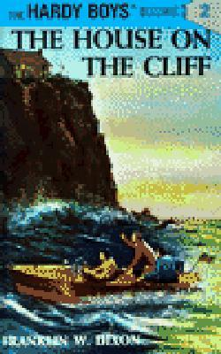 The House on the Cliff by Franklin W. Dixon