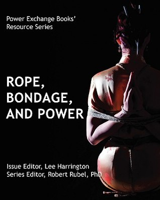 Rope, Bondage, and Power - Power Exchange Books by Lee  Harrington