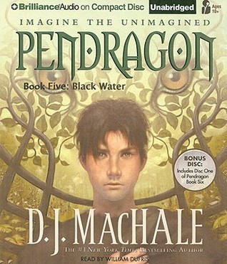 Pendragon Book Five: Black Water