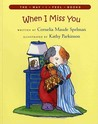 When I Miss You (Way I Feel Books)