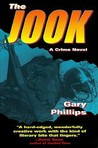 The Jook: A Crime Novel