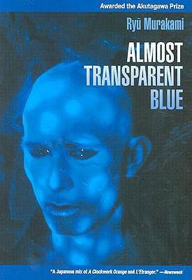 Almost Transparent Blue by Ryū Murakami