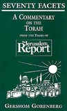 Seventy Facets: A Commentary on the Torah: From the Pages of the Jerusalem Report