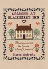 Lessons at Blackberry Inn: Adventures with the Gentle Art of Learning