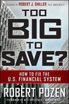 Too Big to Save?: How to Fix the U.S. Financial System