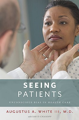 Seeing Patients by Augustus A. White III