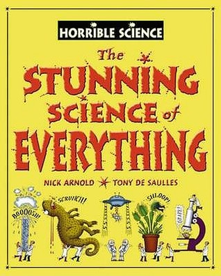 The Stunning Science of Everything by Nick Arnold