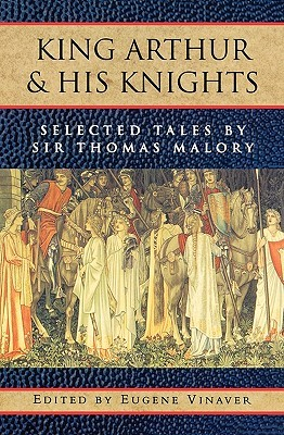 King Arthur and His Knights by Thomas Malory