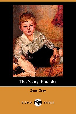 The Young Forester (Dodo Press)