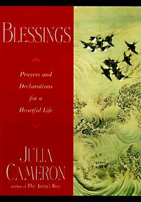 Blessings by Julia Cameron