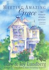 Meeting Amazing Grace: Wisdom for All Families and In-Laws