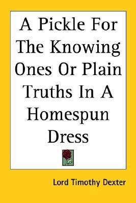 A Pickle for the Knowing Ones or Plain Truths in a Homespun Dress