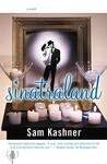 Sinatraland: A Novel