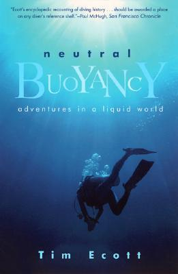 Neutral Buoyancy by Tim Ecott