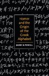 Homer and the Origin of the Greek Alphabet
