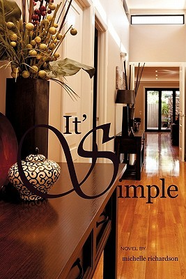 It's Simple by Michelle  Richardson