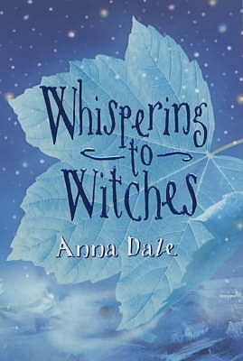 Whispering To Witches by Anna Dale