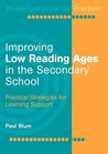 Improving Low Reading Ages in the Secondary School: Practical Strategies for Learning Support