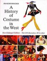 A History Of Costume In The West