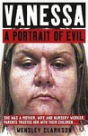 Vanessa: A Portrait Of Evil
