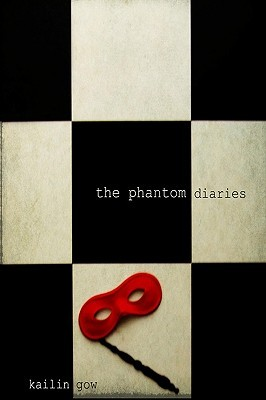 The Phantom Diaries by Kailin Gow