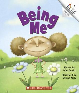 Being Me by Julie Broski